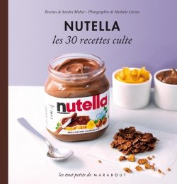 30 recettes culte avec du Nutella dans A table !!!! 9782501073202-G