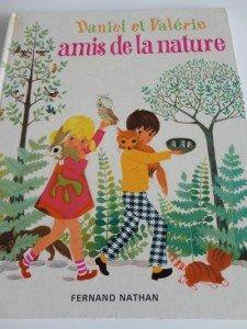 Littérature enfantine Vintage dans Aimer et découvrir la nature livre-daniel-valerie-nature-z-225x300